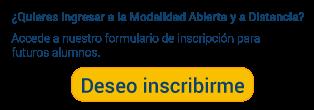 Inscripciones Futuros Alumnos MODALIDAD ABIERTA Y A DISTANCIA