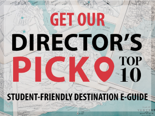 Get our Director's Choice Pick Top 10 student-friendly destination e-guide