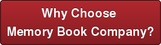 Why Choose  Memory Book Company?