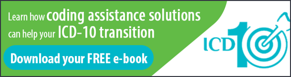 Click here to download your free e-book and learn how coding assistance solutions can help your icd-10 transition