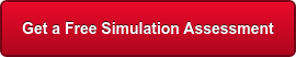 Get a Free Simulation Assessment