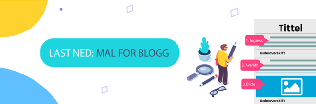 Mal for blogg-innlegg - Last ned