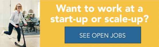 Want to work in a start-up or a scale-up?