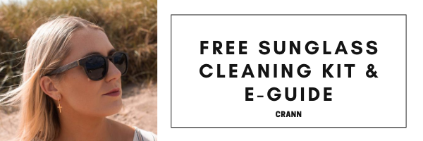 CRANN FREE SUNGLASS CLEANING AND E-Guide