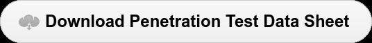 Download Penetration Test Data Sheet