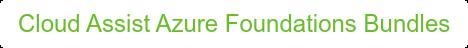 Cloud Assist Azure Foundations Bundles