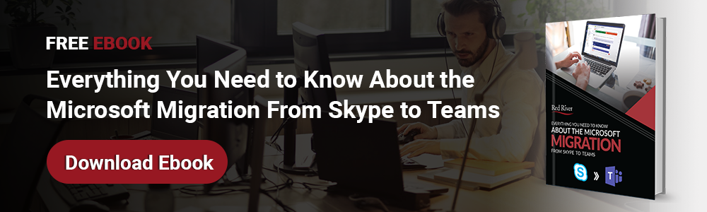 Everything You Need to Know About the Microsoft Migration from Skype to TEAMS