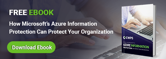 Free Ebook: How Microsoft's AIP Can Protect Your Organization
