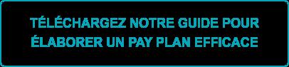 Télécharger le guide Élaborer un pay plan