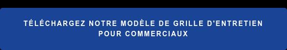 Téléchargez notre modèle de grille d'entretien