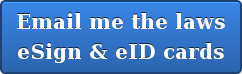 Email me the laws eSign & eID cards