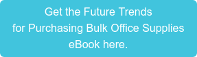 Get the Future Trends for Purchasing Bulk Office Supplies eBook here.