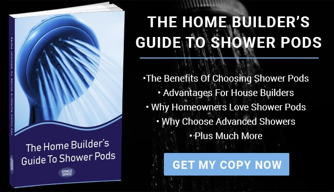 Home Builder's Guide To Shower Pods