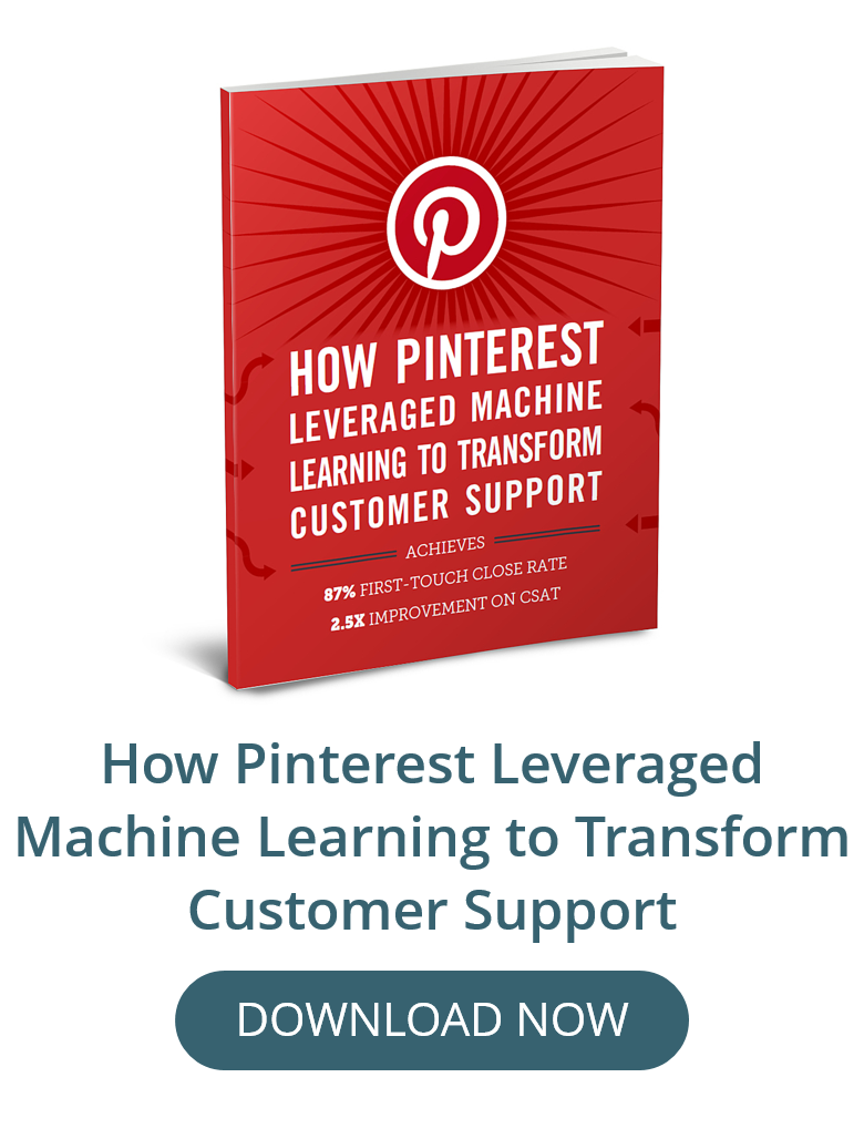 How Pinterest Leveraged Machine Learning to Transform Customer Support