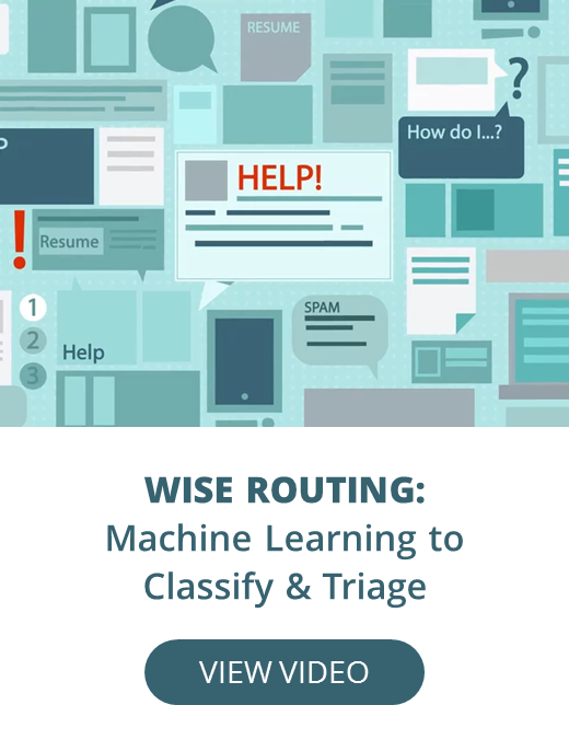 Wise Routing: Machine Learning to Classify & Triage, Wise.io