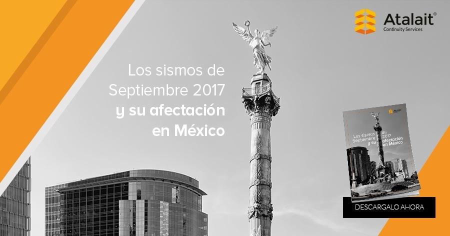 Los sismos de Septiembre 2017 y su afectación en México