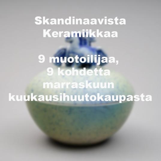 skandinaavista keramiikkaa, 9 muotoilijaa ja 9 kohdetta
