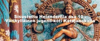 Sisustettu Helanderilla osa 10- Värikylläinen jugend-koti Katajanokalla