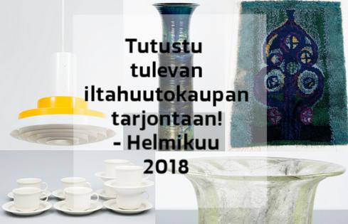 Tutustu tulevan iltahuutokaupan tarjontaan - Helmikuu 2018