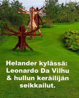 Helander kylässä: Leonardo Da Vilhu & hullun keräilijän seikkaiut.