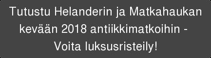 Tutustu Helanderin ja Matkahaukan kevään 2018 antiikkimatkoihin -  Voita luksusristeily!
