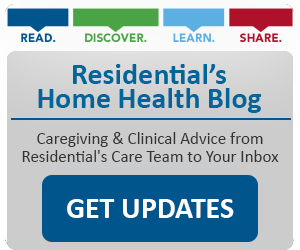 Get Updates from the Reseidential Home Health Blog