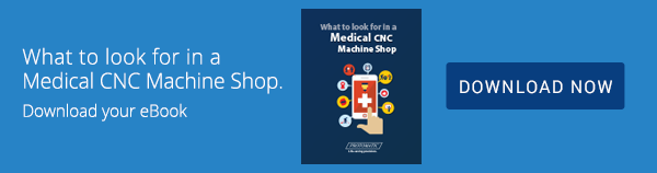 Download What to look for in a Medical CNC Machine Shop