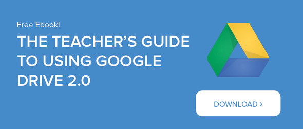 The Teacher's Guide to Using Google Drive 2.0