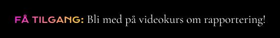 Bli med på videokurs om rapportering