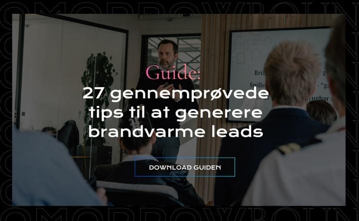 Få 27 tips til leadgenerering - download guide