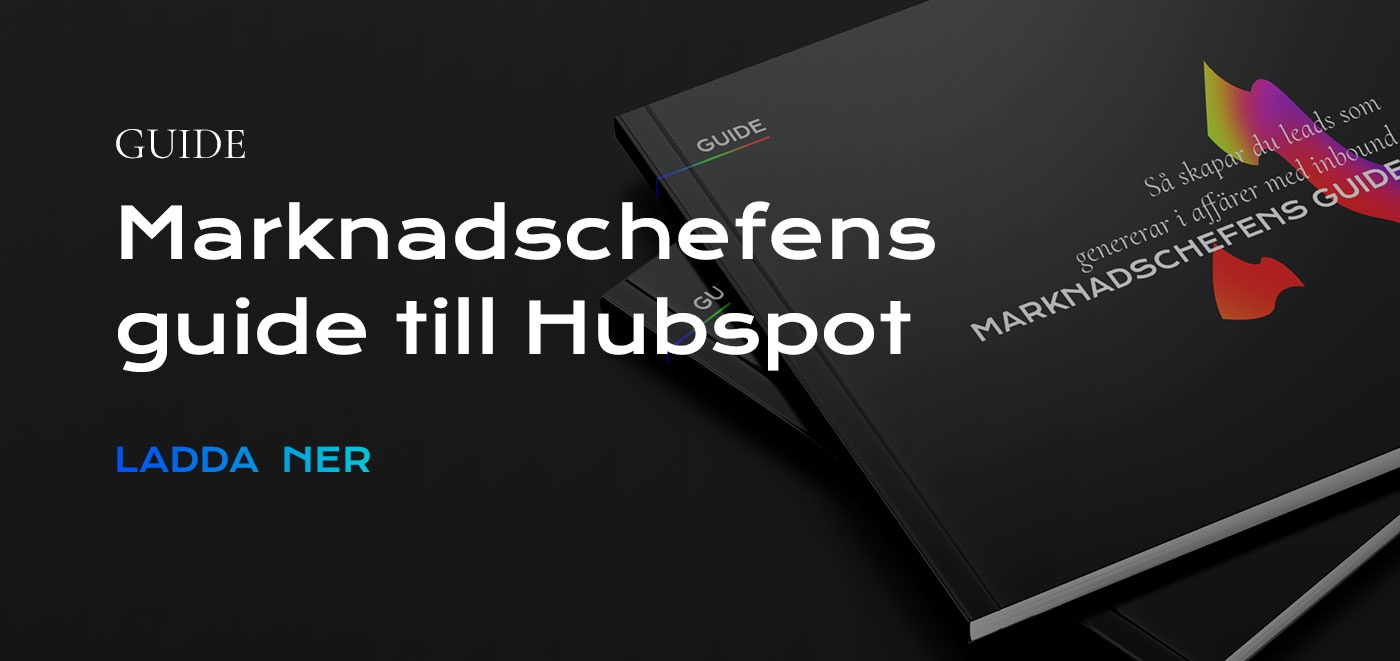 Marknadschefens guide till HubSpot