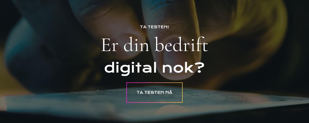 Er din bedrift digital nok