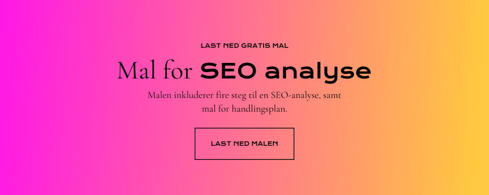 Last ned mal for SEO analyse