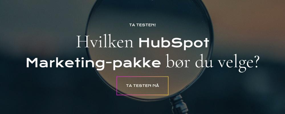 HVILKENHUBSPOT MARKETING-PAKKE BØR DU VELGE? TA TESTEN HER