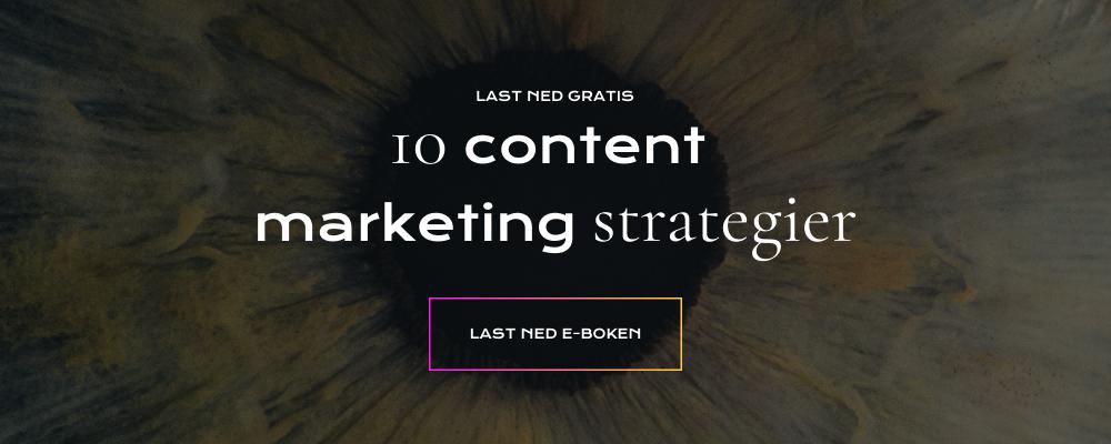Content marketing strategier