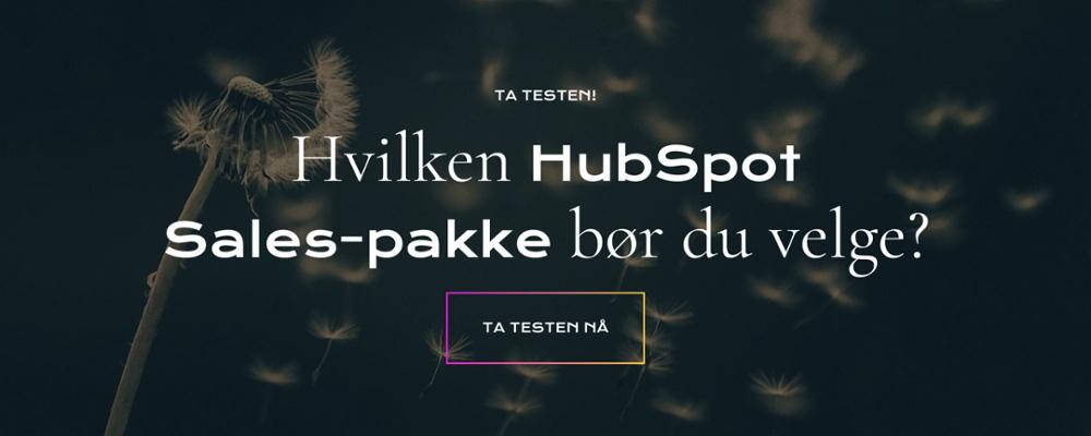 HVILKEN HUBSPOT SALES-PAKKE BØR DU VELGE? TA TESTEN HER