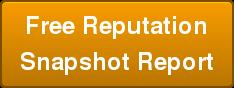 Free Reputation   Snapshot Report