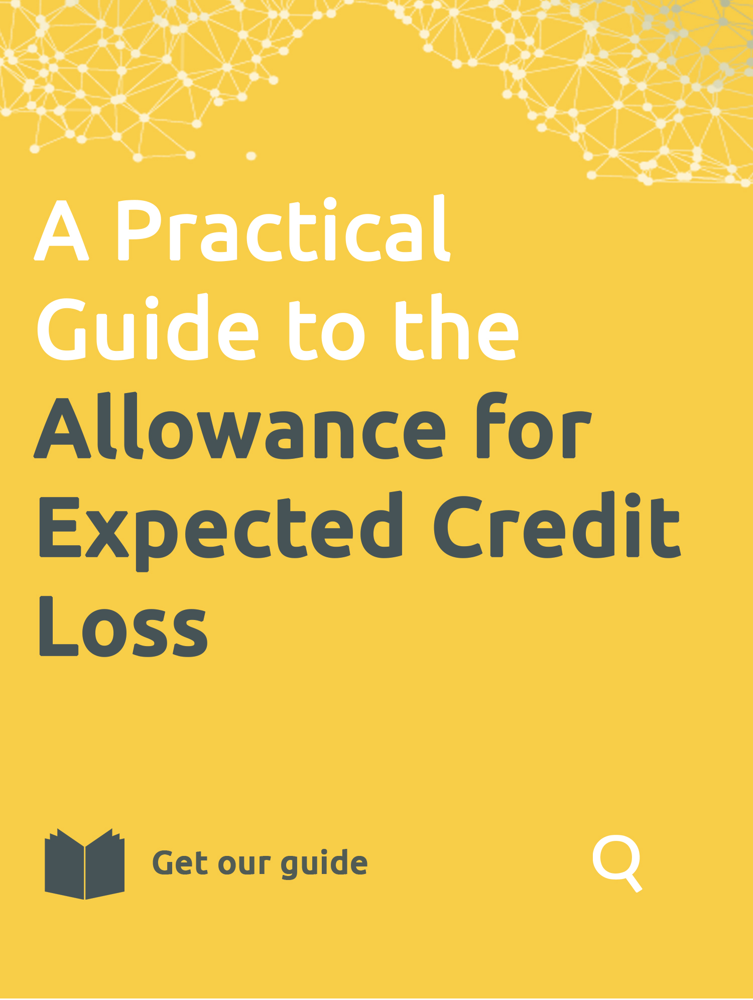A Practical Guide to the Allowance for Expected Credit Loss