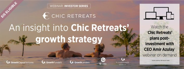 Watch on-demand: 'an insight into Chic Retreats' growth strategy' webinar