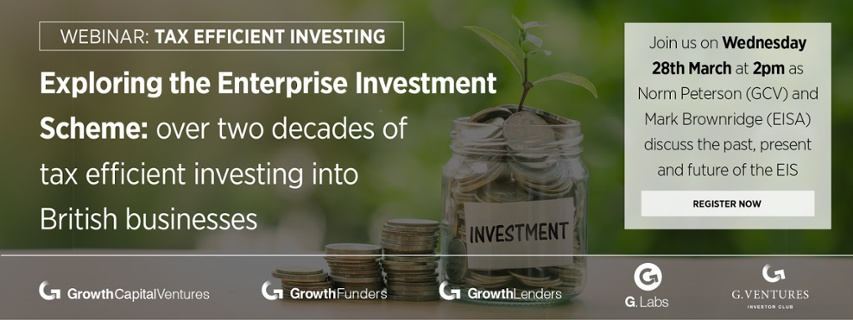 'Exploring the Enterprise Investment Scheme' webinar - taking place on Wednesday 28th March at 2.00pm (GMT)