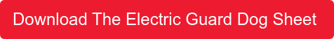 Download The Electric Guard Dog Sheet