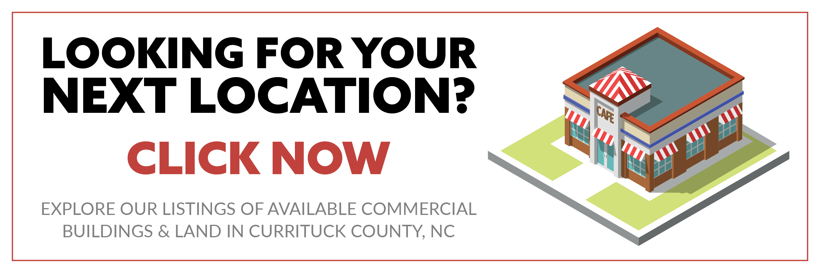 Currituck County NC Commercial Property CTA