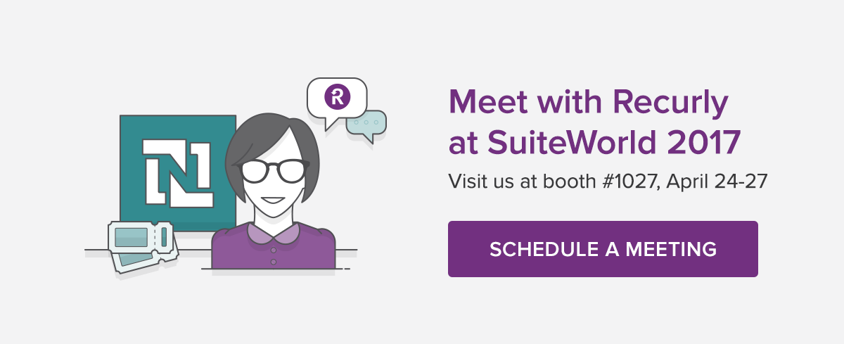 Schedule a Meeting with Recurly at SuiteWorld 2017
