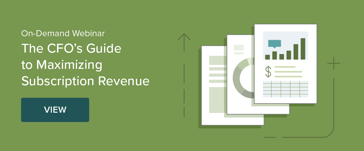 View On-Demand Webinar: A CFO's Guide to Maximizing Subscription Revenue