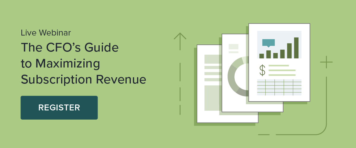Register for Webinar: A CFO's Guide to Maximizing Subscription Revenue