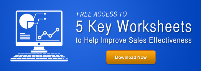 5 Key Worksheets to Help Improve Sales Effectiveness