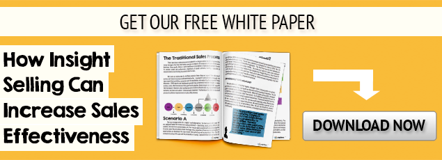 Get our free white paper: How Insight Selling Can Increase Sales Effectiveness