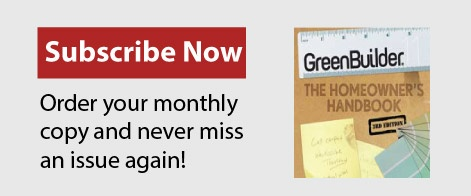 Subscribe to Green Builder Magazine