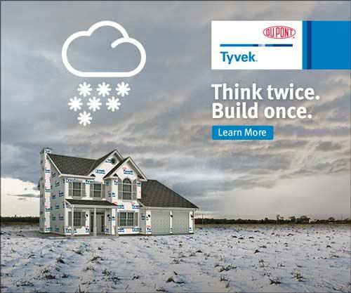 DuPont Tyvek Think twice. Build Once.