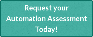 Request your Automation Assessment Today!